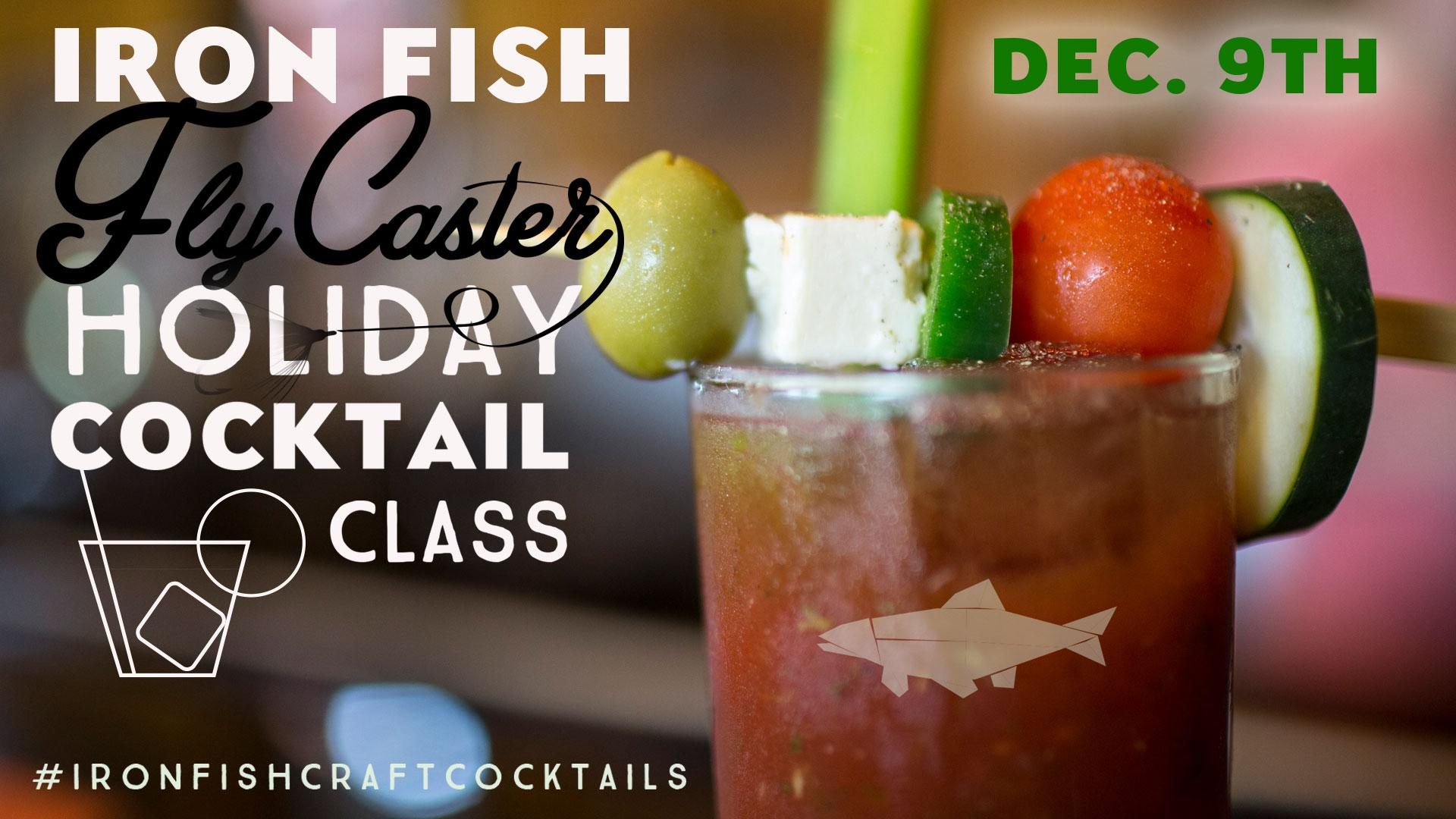Flycasters Appreciation Holiday Cocktail Class